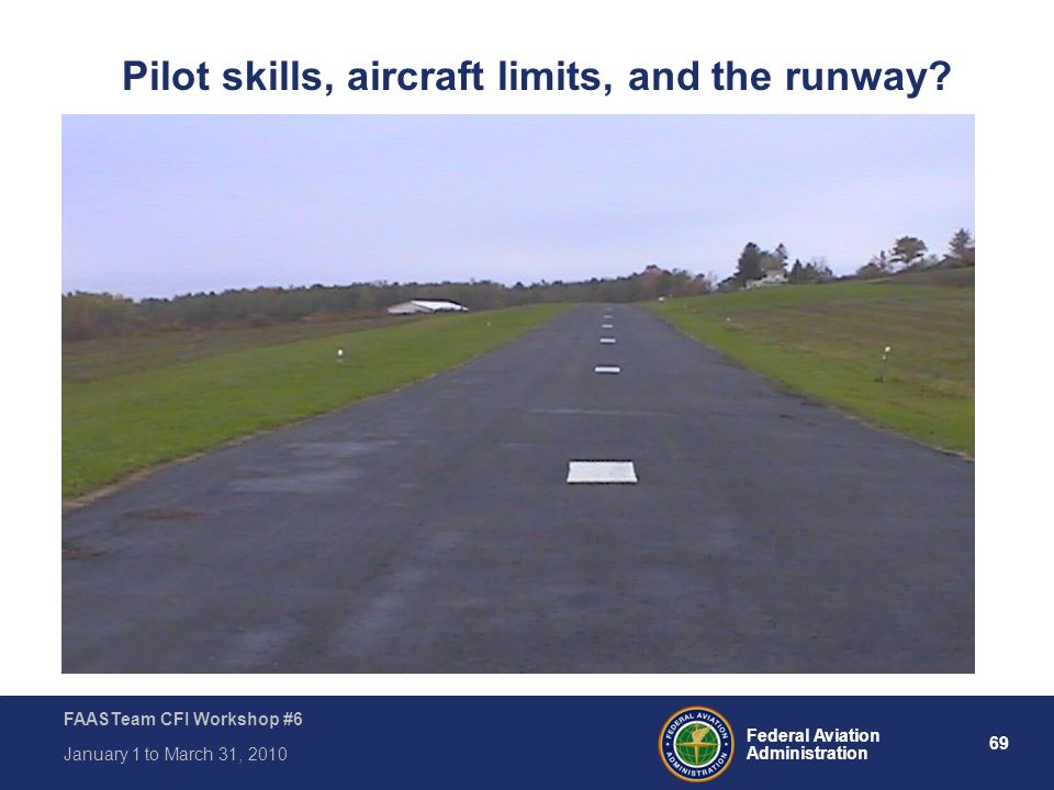 Pilot skills, aircraft limits, and the runway