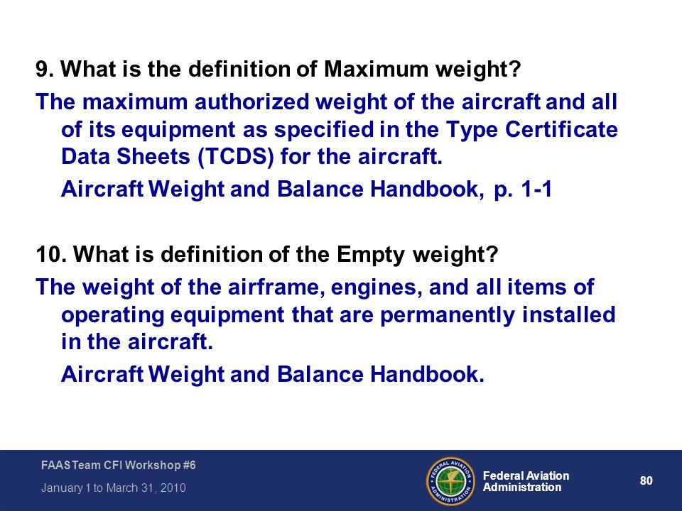 9. What is the definition of Maximum weight