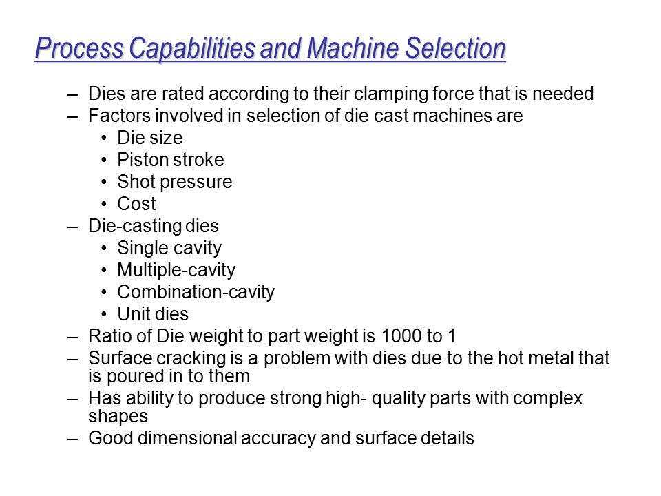 Process Capabilities and Machine Selection