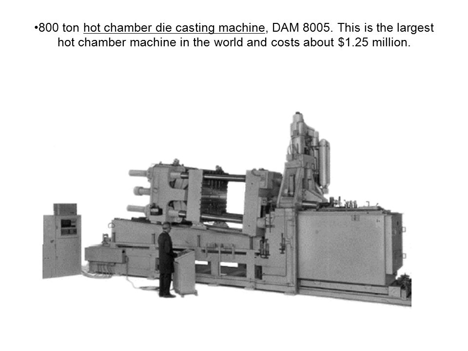 800 ton hot chamber die casting machine, DAM 8005