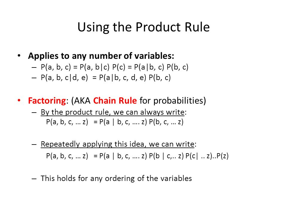 Using the Product Rule Applies to any number of variables: