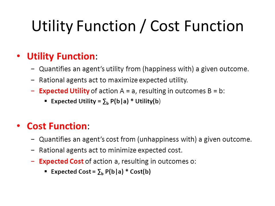 Utility Function / Cost Function