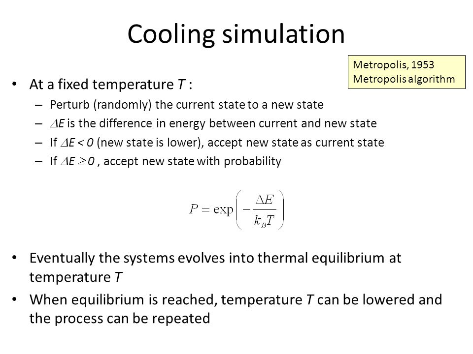 Cooling simulation At a fixed temperature T :