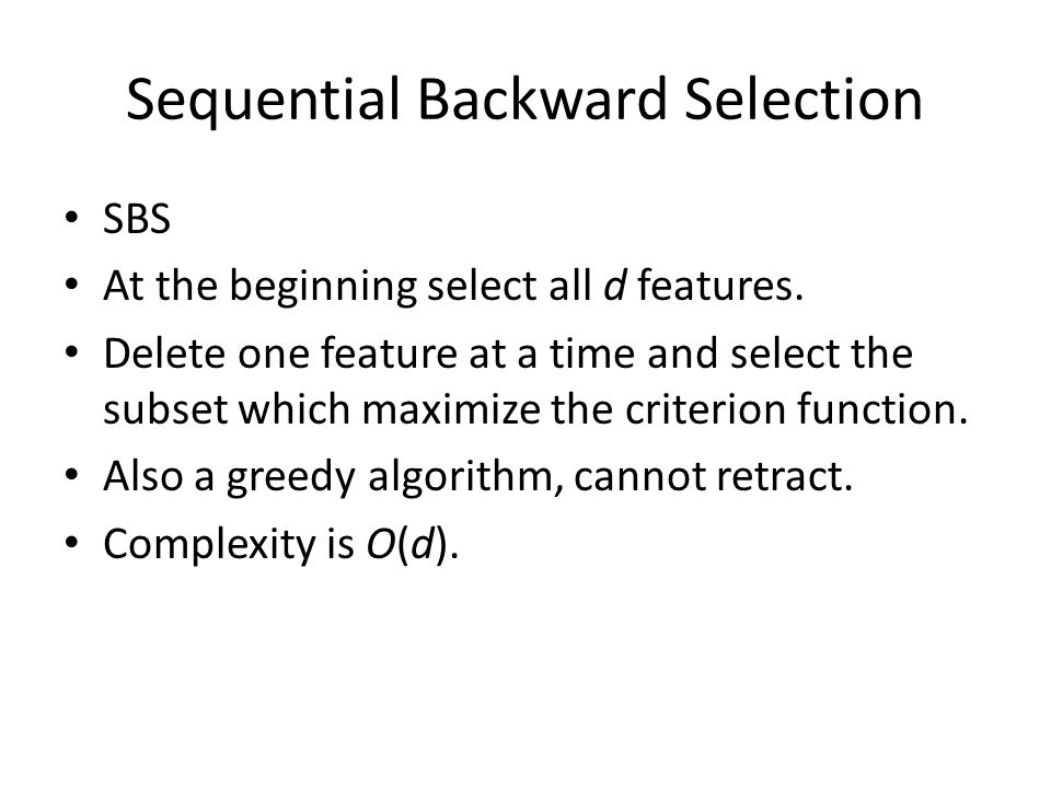 Sequential Backward Selection