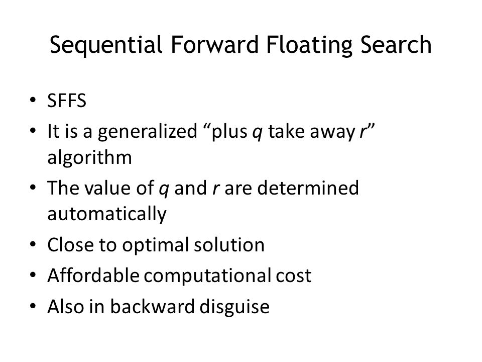 Sequential Forward Floating Search