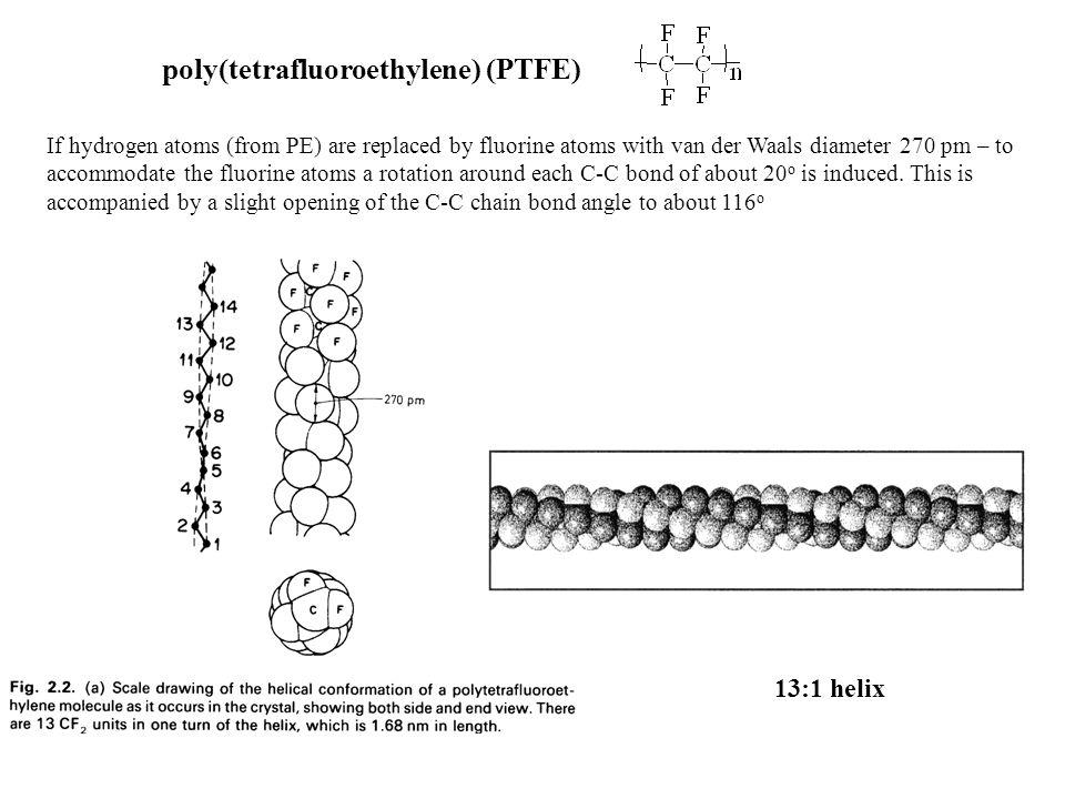 poly(tetrafluoroethylene) (PTFE)