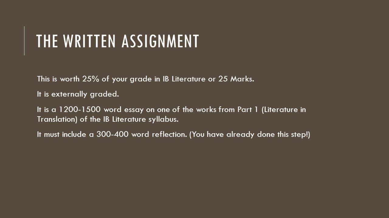 The Written Assignment