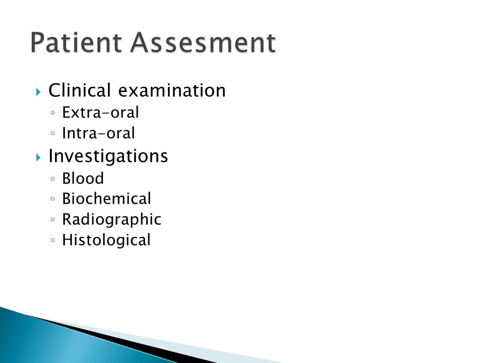 Patient Assesment Clinical examination Investigations Extra-oral