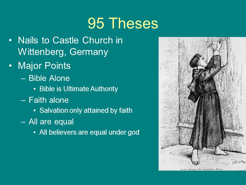 95 Theses Nails to Castle Church in Wittenberg, Germany Major Points