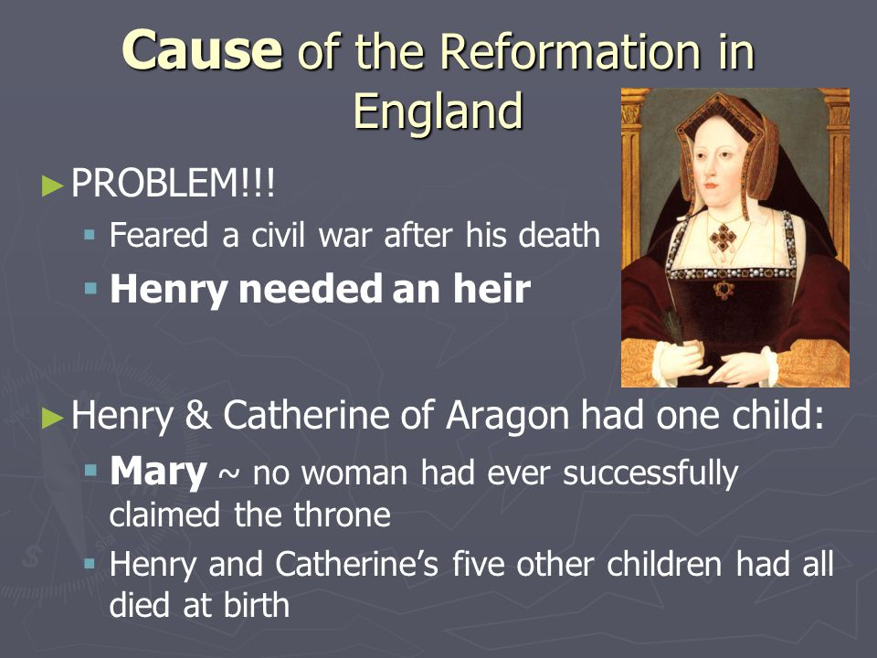 Cause of the Reformation in England