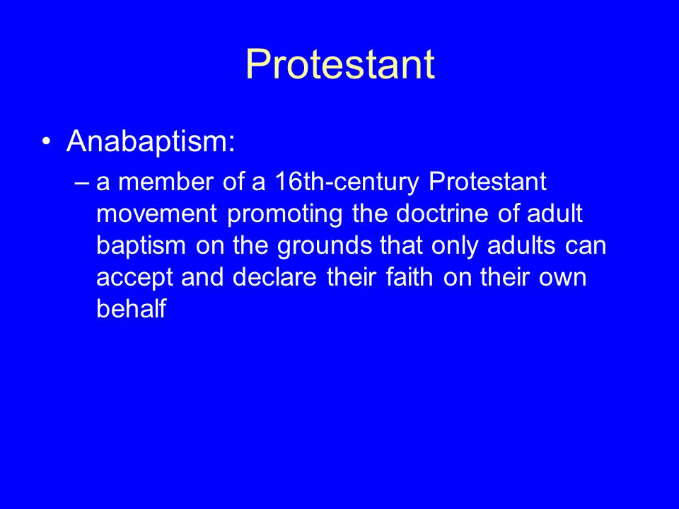 Protestant Anabaptism: