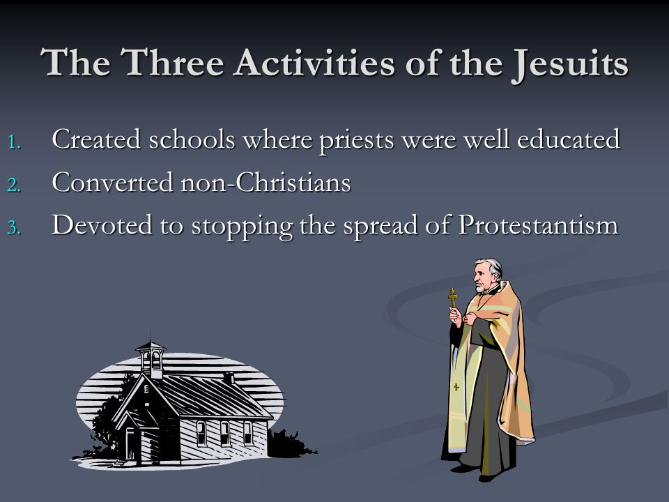 The Three Activities of the Jesuits
