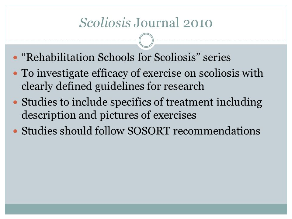 Scoliosis Journal 2010 Rehabilitation Schools for Scoliosis series