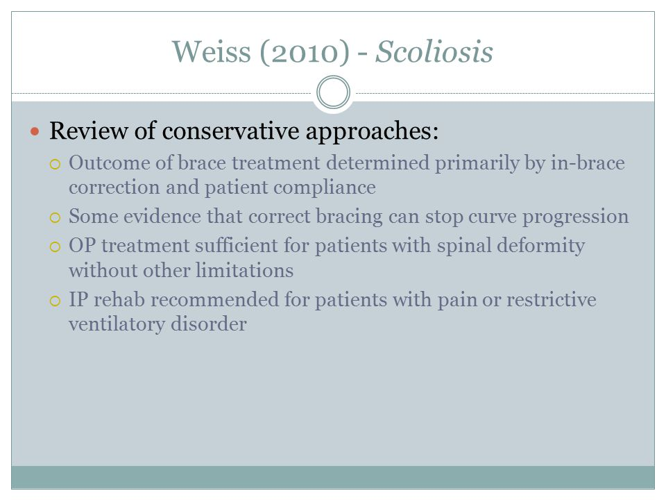 Weiss (2010) - Scoliosis Review of conservative approaches: