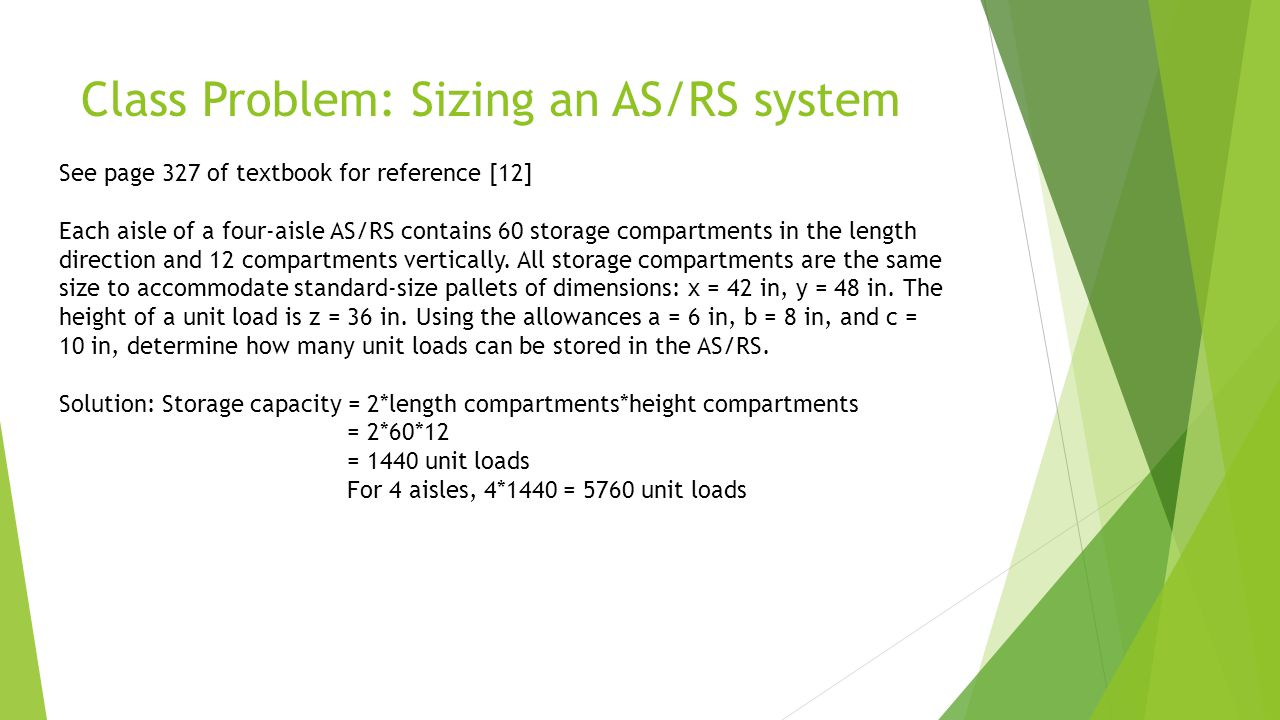 Class Problem: Sizing an AS/RS system