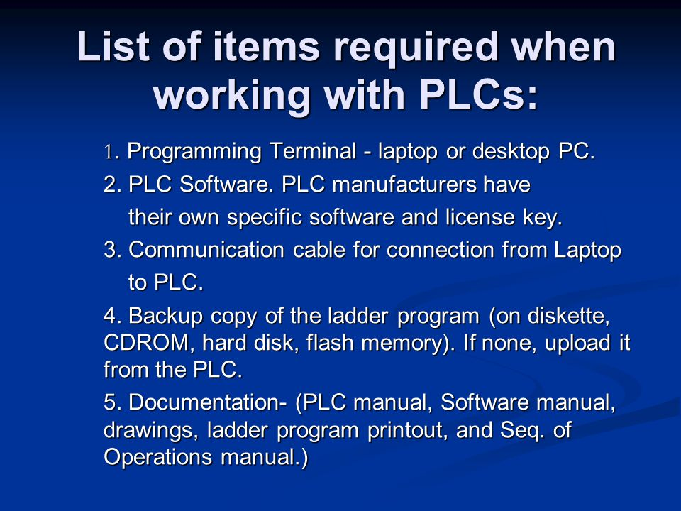 List of items required when working with PLCs: