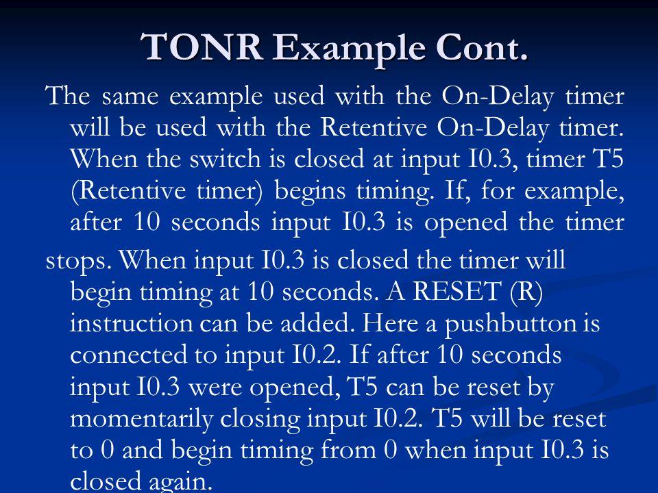 TONR Example Cont.