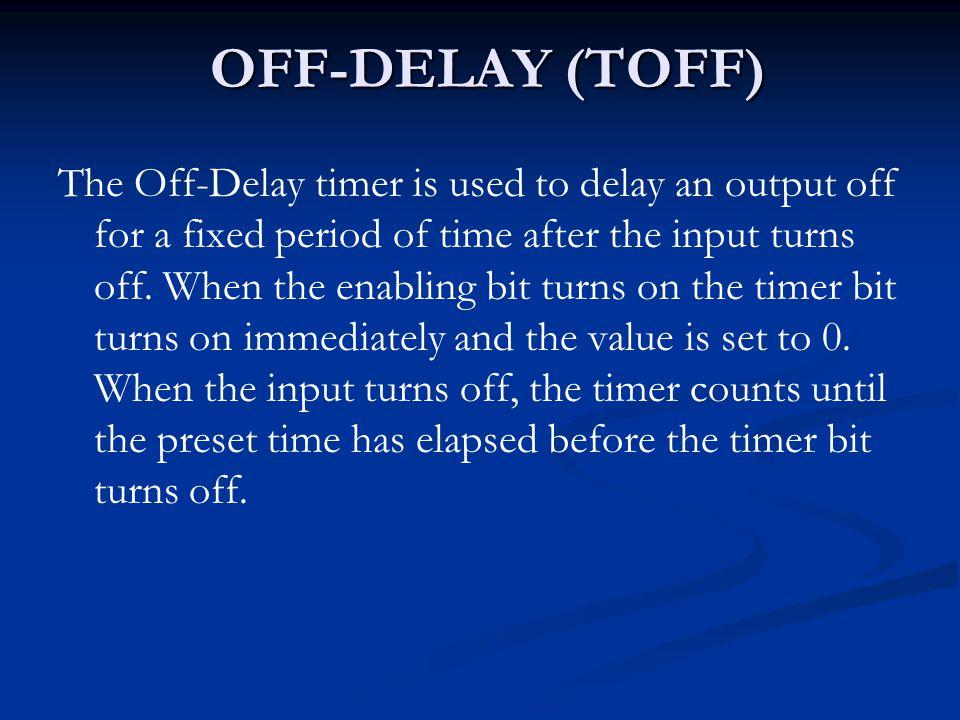 OFF-DELAY (TOFF)
