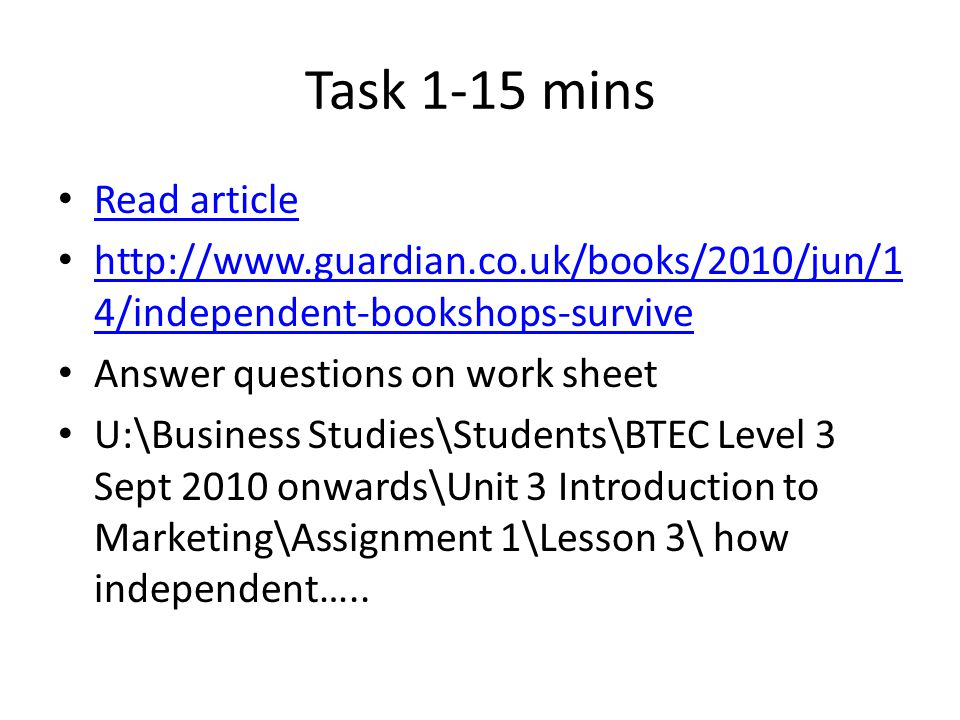 Task 1-15 mins Read article