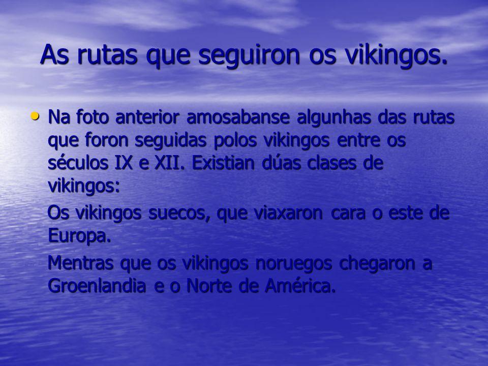 As rutas que seguiron os vikingos.