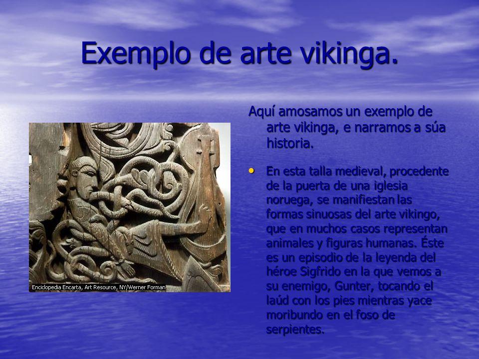 Exemplo de arte vikinga.