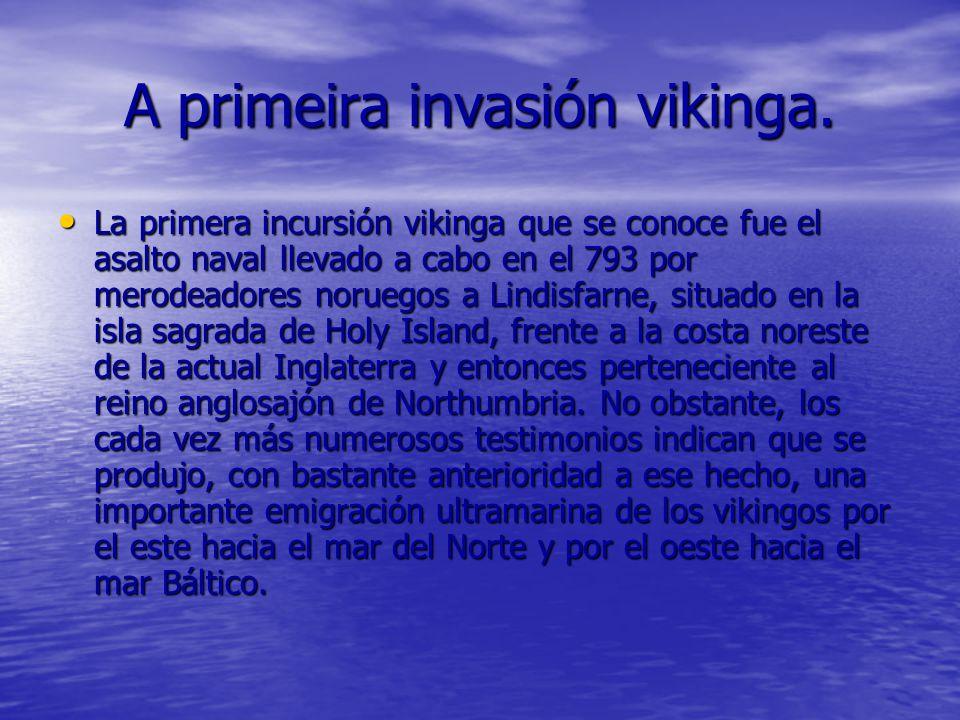 A primeira invasión vikinga.