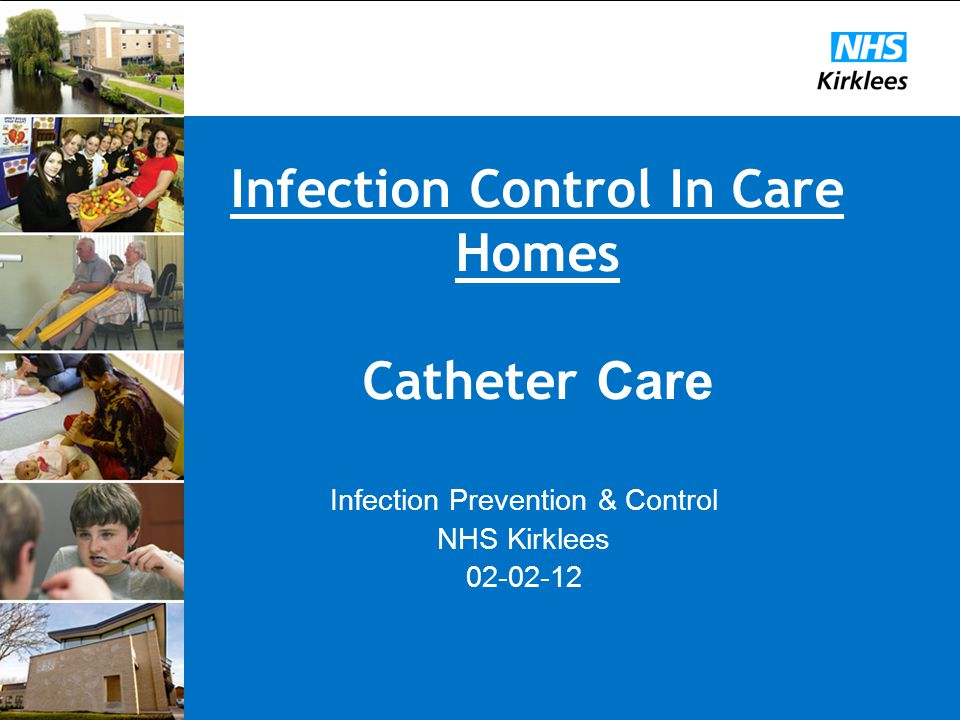 Infection Control In Care Homes Catheter Care