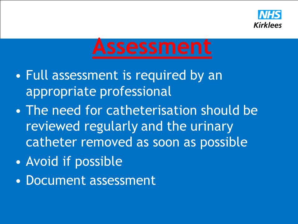 Assessment Full assessment is required by an appropriate professional