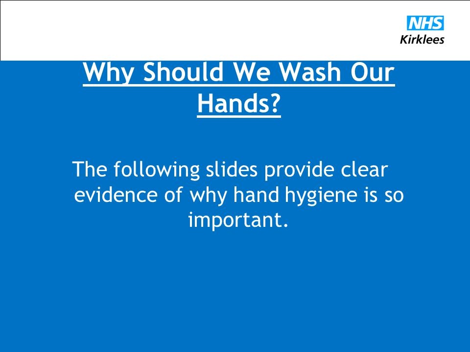 Why Should We Wash Our Hands