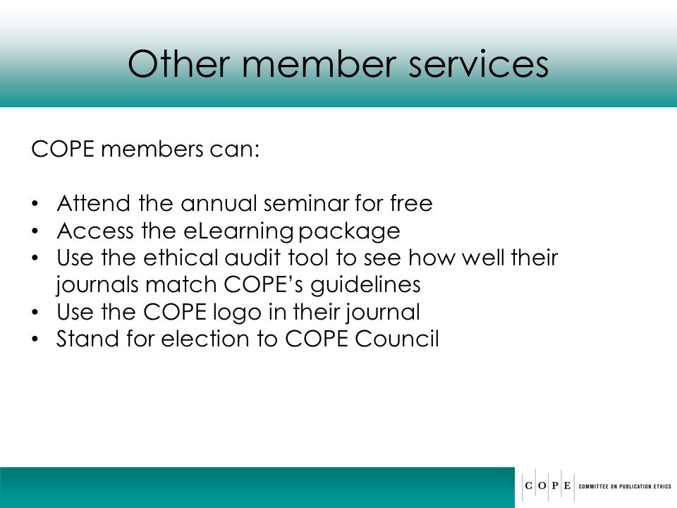 Other member services COPE members can: