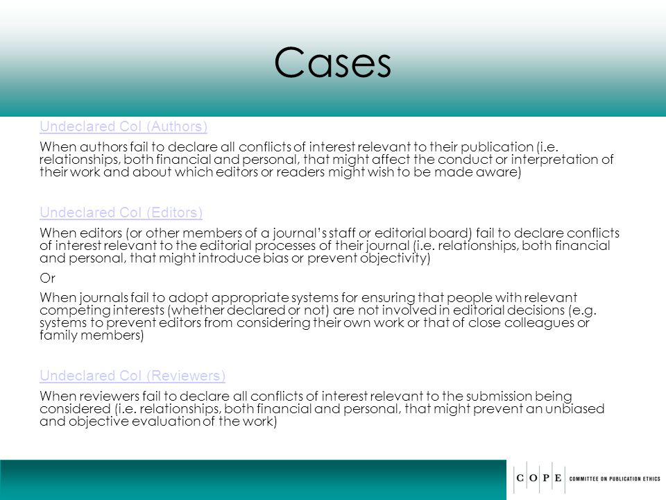 Cases Undeclared CoI (Authors) Undeclared CoI (Editors)