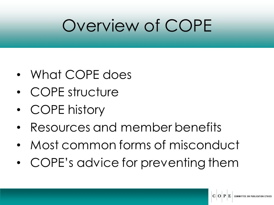 Overview of COPE What COPE does COPE structure COPE history