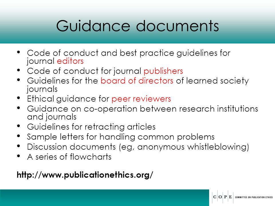 Guidance documents Code of conduct and best practice guidelines for journal editors. Code of conduct for journal publishers.