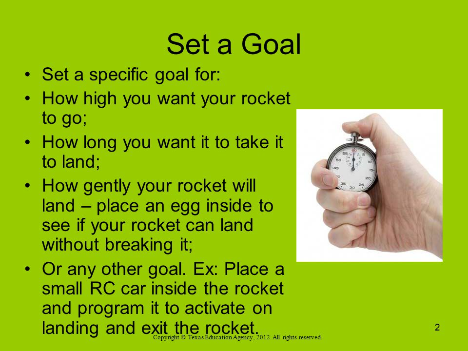 Set a Goal Set a specific goal for: