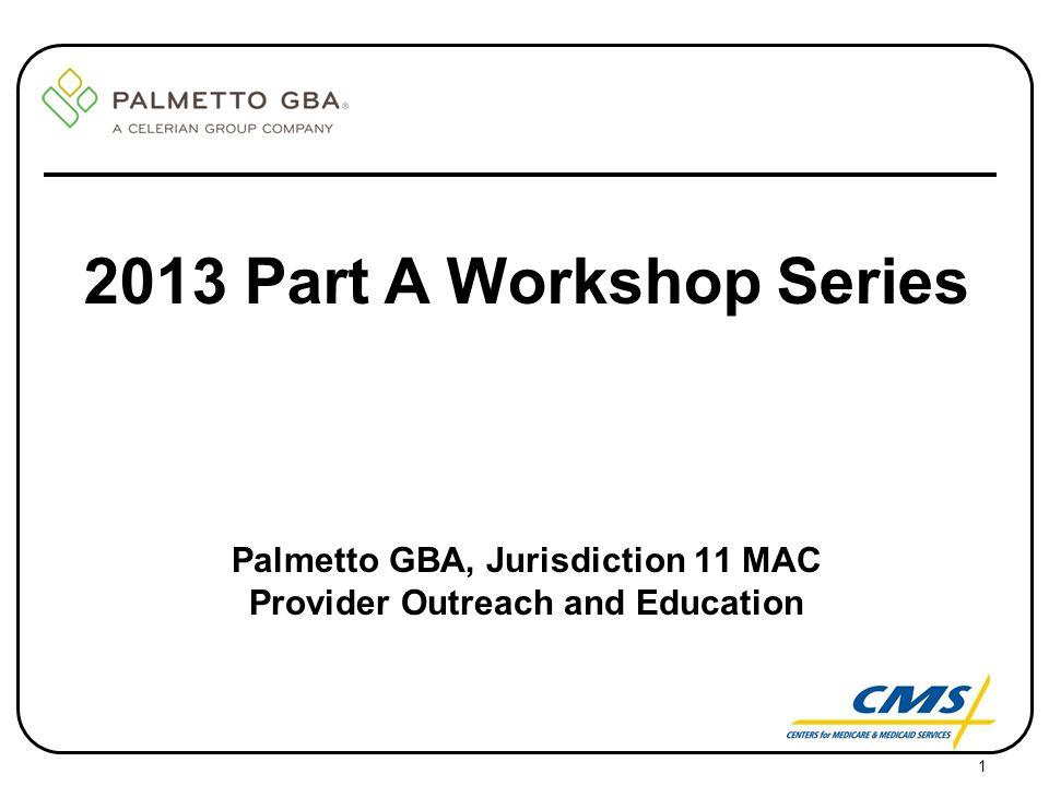 Palmetto GBA, Jurisdiction 11 MAC Provider Outreach and Education