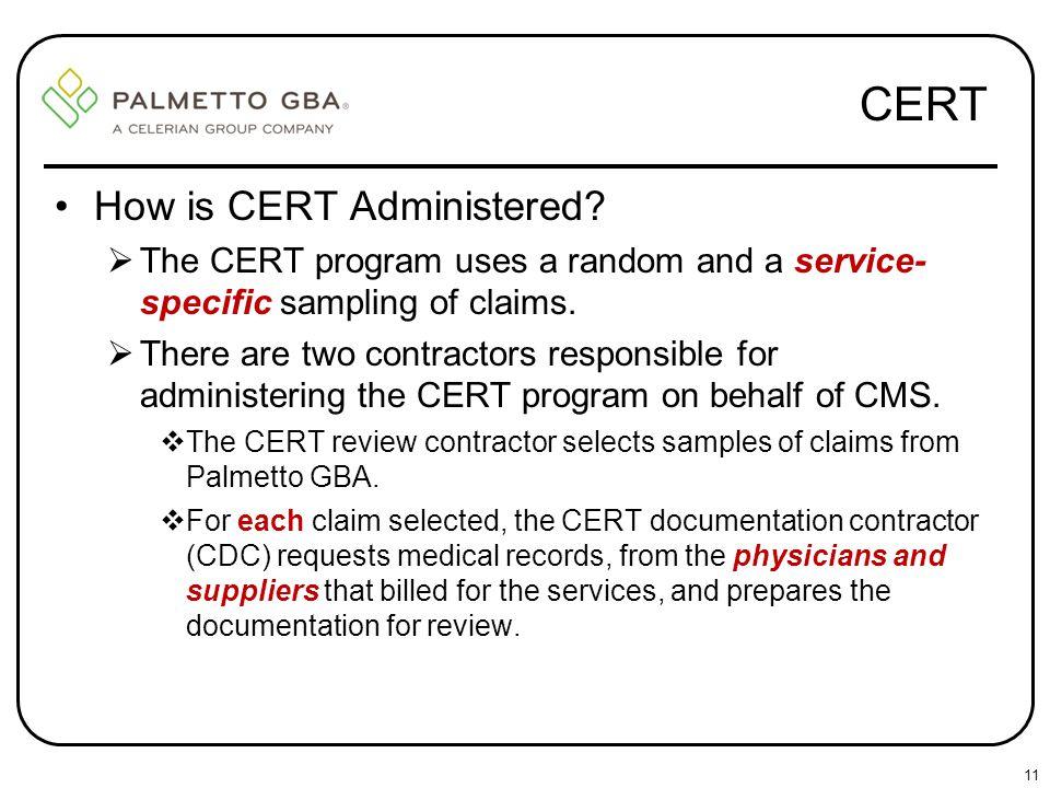 CERT How is CERT Administered