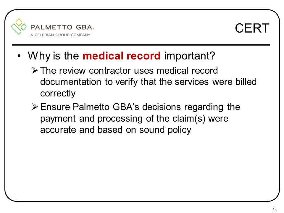 CERT Why is the medical record important