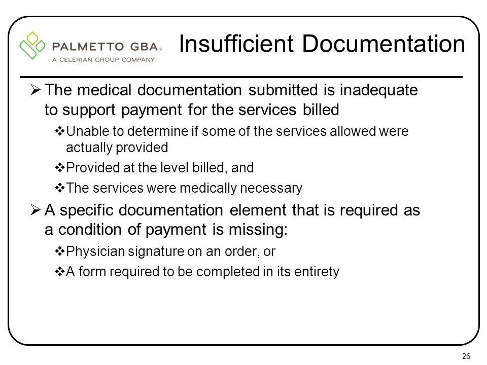 Insufficient Documentation