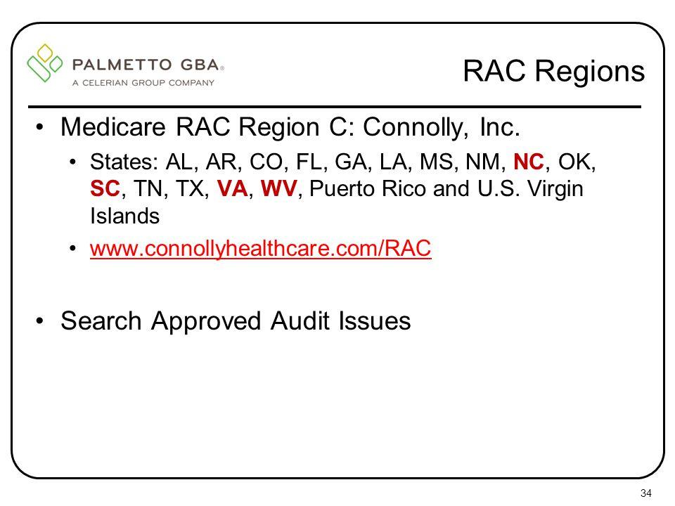 RAC Regions Medicare RAC Region C: Connolly, Inc.