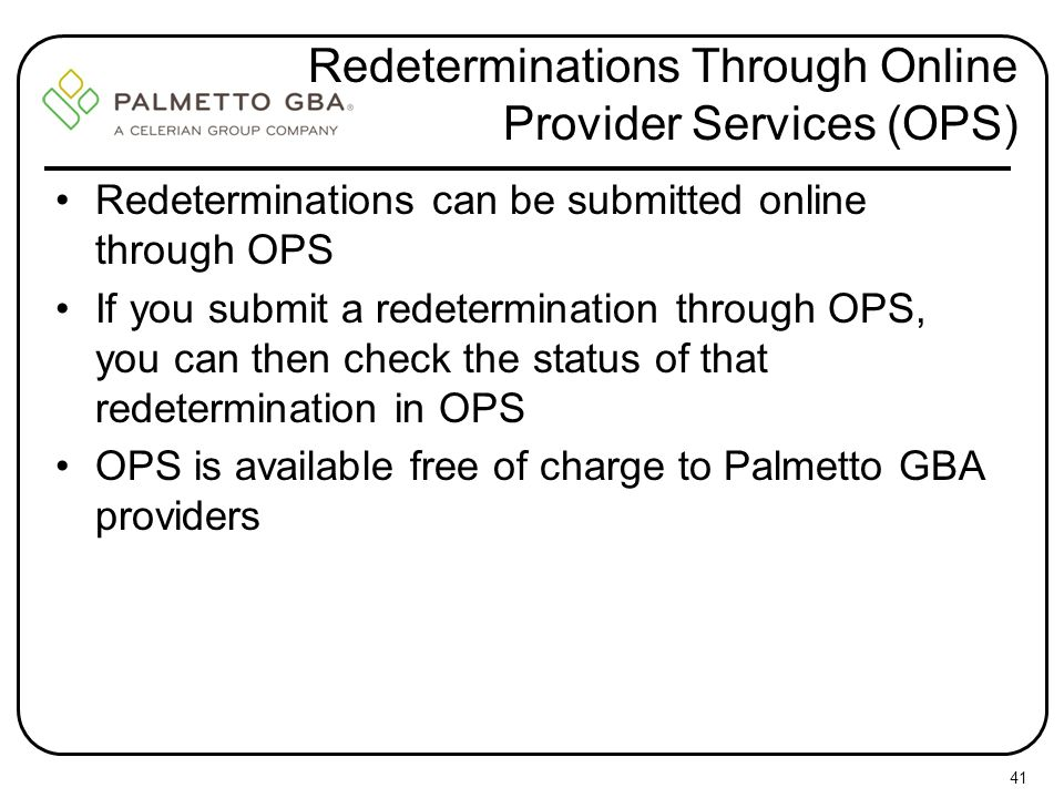 Redeterminations Through Online Provider Services (OPS)