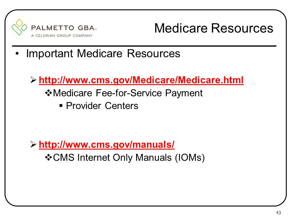 Medicare Resources Important Medicare Resources
