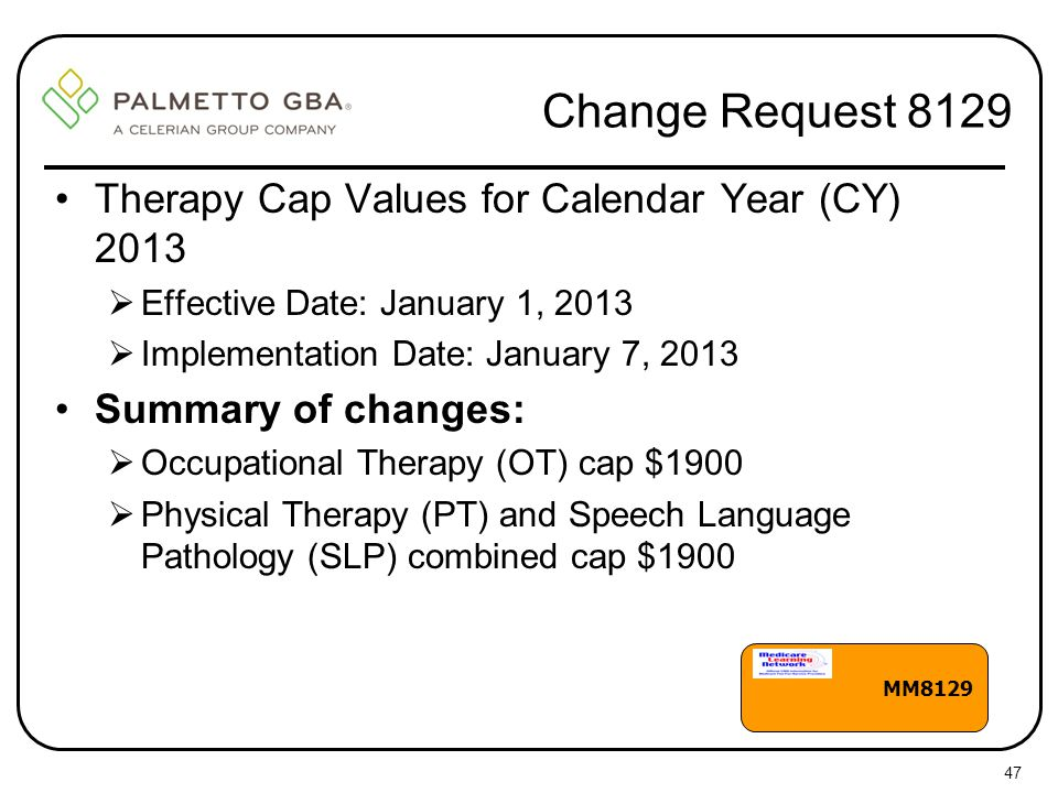 Change Request 8129 Therapy Cap Values for Calendar Year (CY) 2013