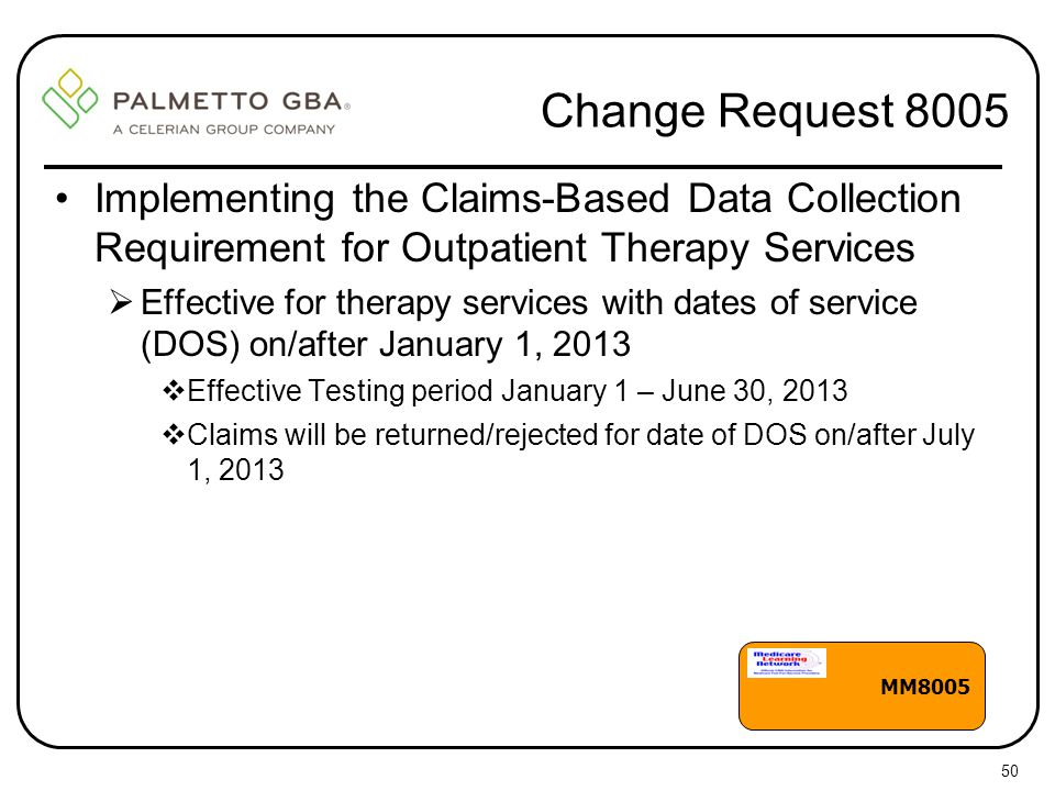 Change Request 8005 Implementing the Claims-Based Data Collection Requirement for Outpatient Therapy Services.