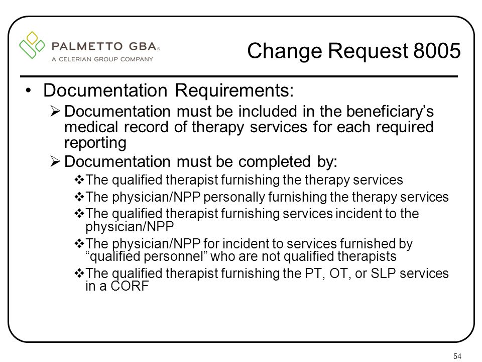 Change Request 8005 Documentation Requirements: