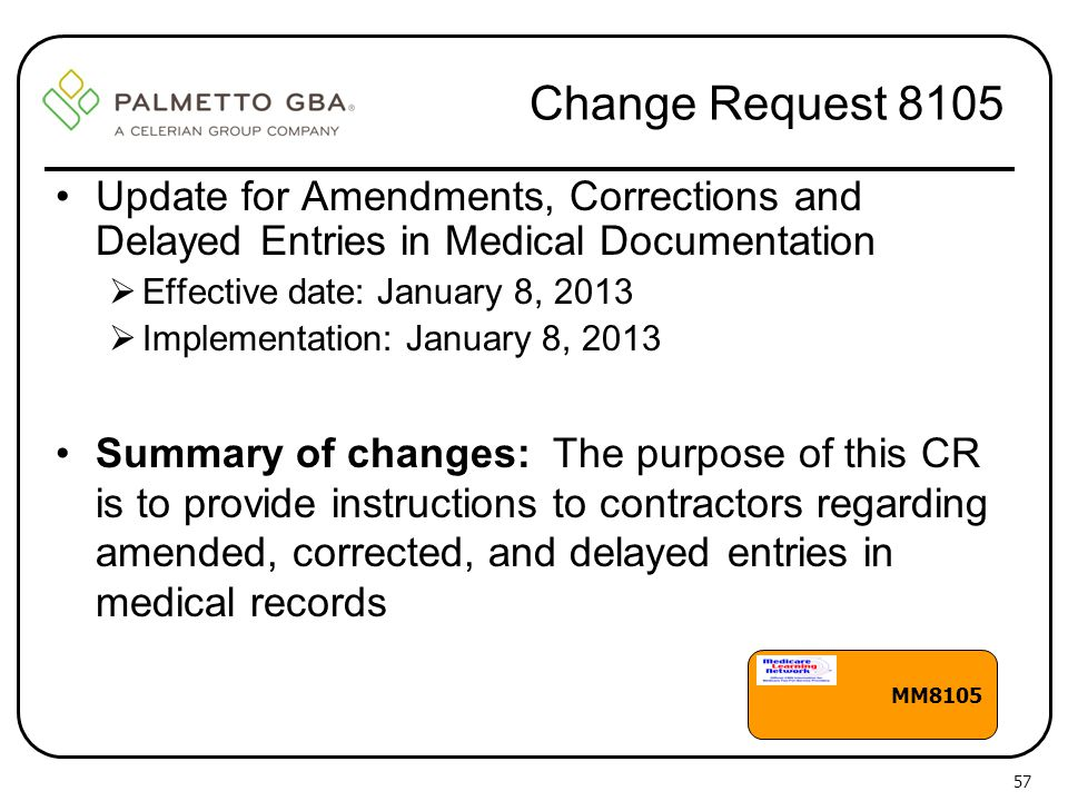 Change Request 8105 Update for Amendments, Corrections and Delayed Entries in Medical Documentation.