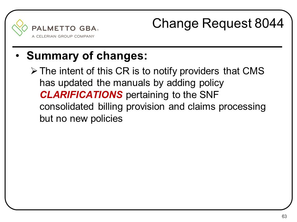 Change Request 8044 Summary of changes: