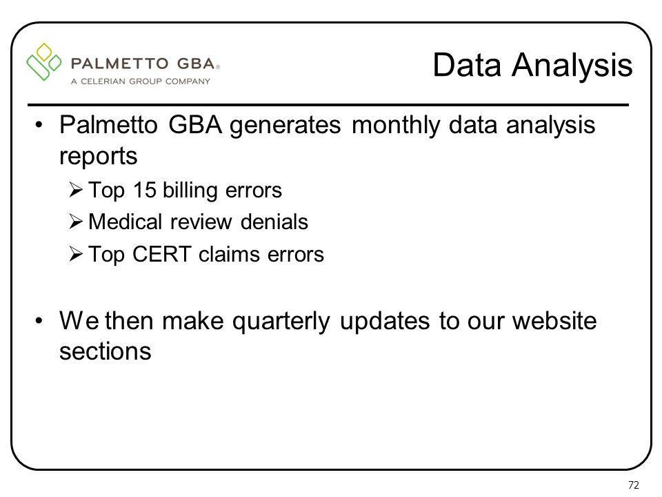 Data Analysis Palmetto GBA generates monthly data analysis reports