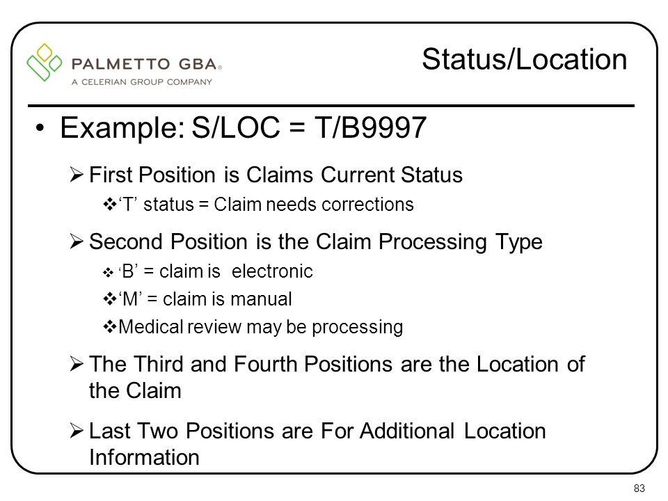Status/Location Example: S/LOC = T/B9997