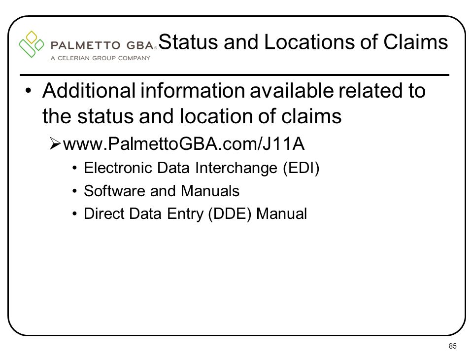 Status and Locations of Claims