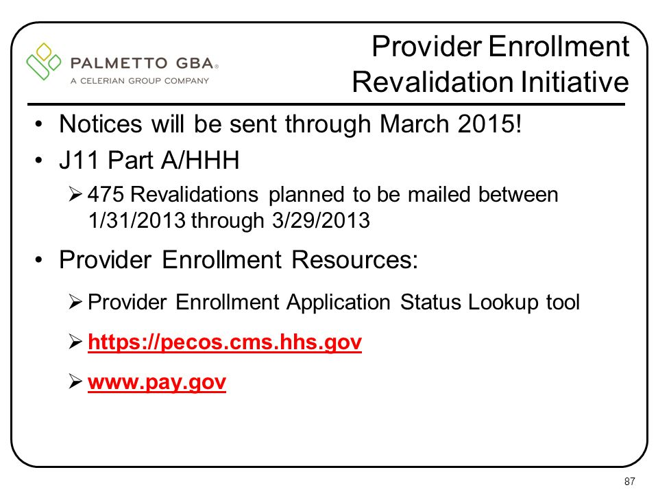 Provider Enrollment Revalidation Initiative